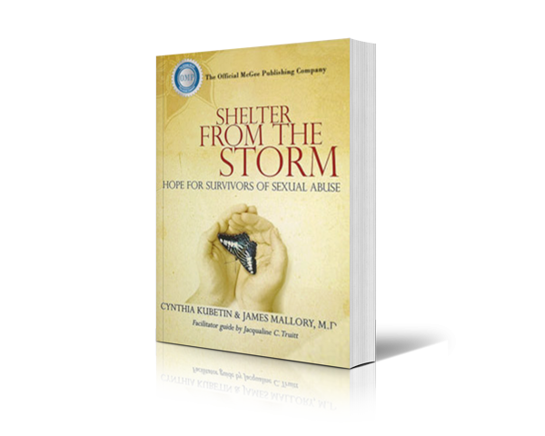 Shelter From The Storm: Hope For Survivors of Sexual Abuse